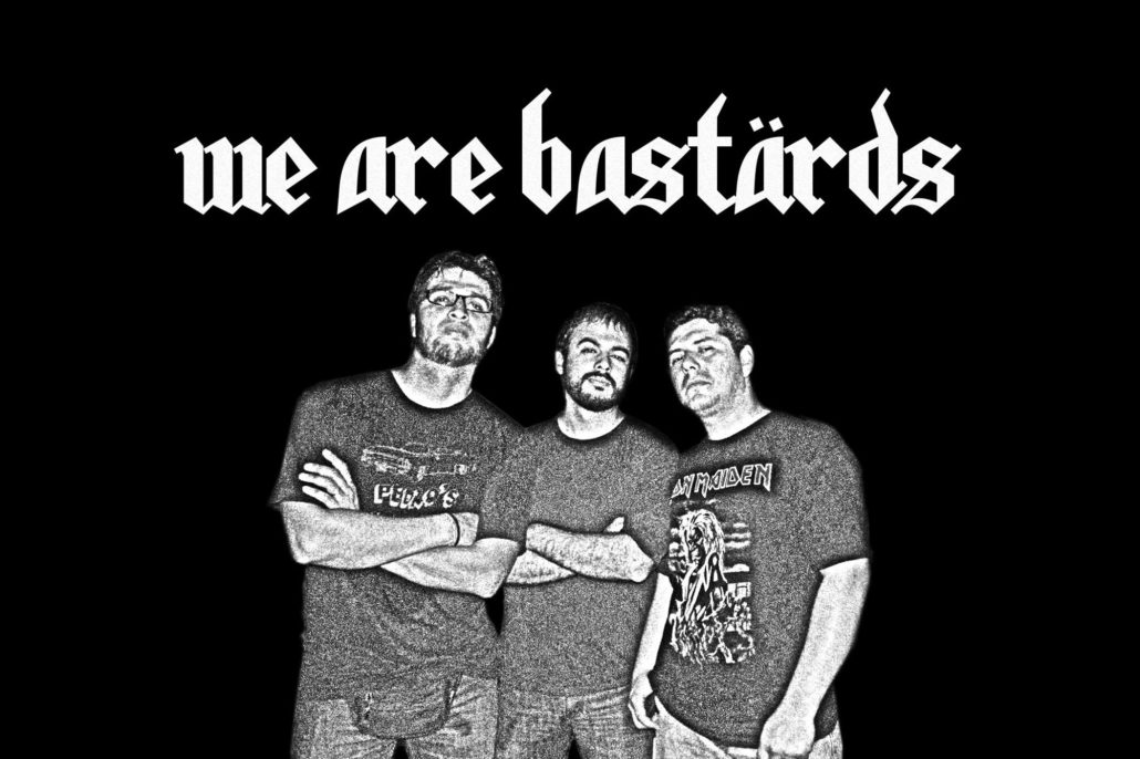 We Are Bastärds